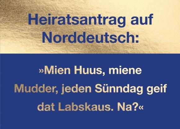 Postkarte: Heiratsantrag auf Norddeutsch