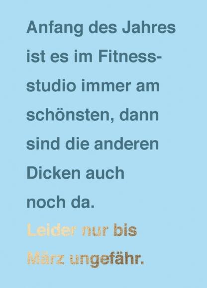 Postkarte: Anfang des Jahres ist es im Fitnessstudio...