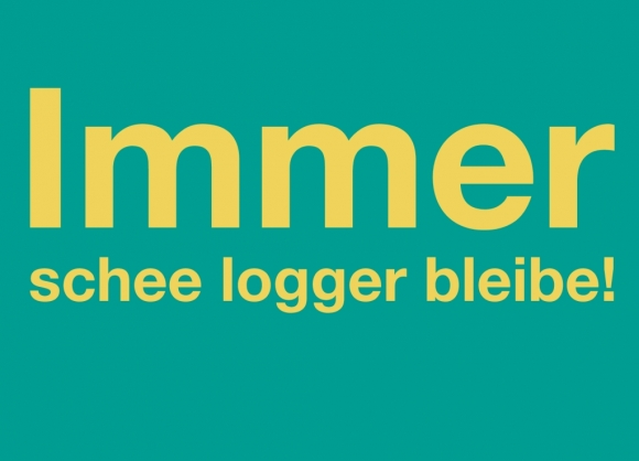 Postkarte: Immer schee logger bleibe!