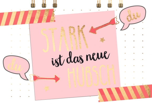 Postkarte: Stark ist das neue hübsch