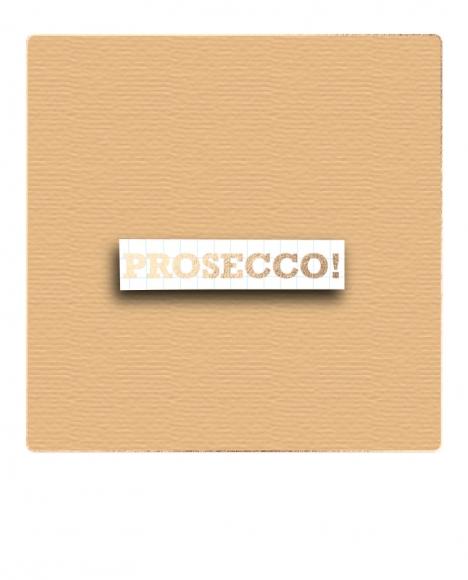 Postkarte: Prosecco! Schild
