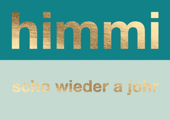 Doppelkarte: Himmi! Scho wieder a johr