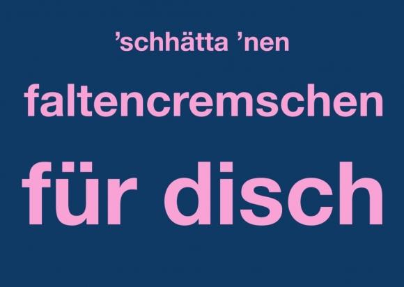Postkarte: 'schhätta da 'nen faltencremschen für disch