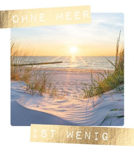 Postkarte: Ohne Meer ist wenig