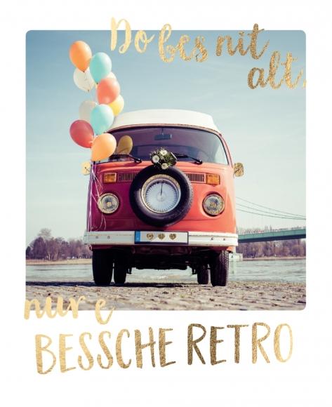 Postkarte: Do bes nit alt, nur e bessche retro