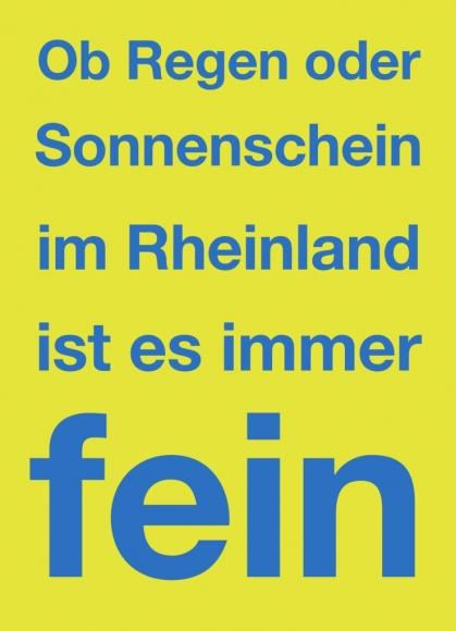 Postkarte: Ob Regen oder Sonnenschein im Rheinland ist es immer fein