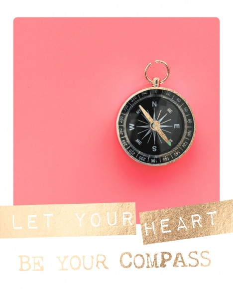 Postkarte: Let your heart be your compass