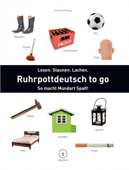 Wörterbuch: Ruhrpottdeutsch to go