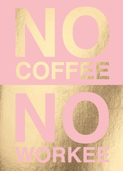 Postkarte: No coffee no workee