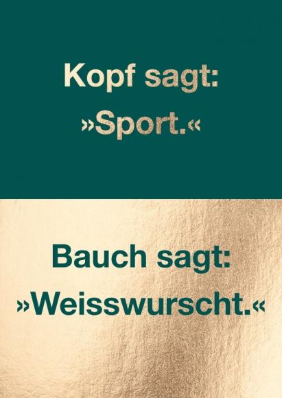 """Postkarte: Kopf sagt: """"Sport"""" Bauch sagt: """"Weisswurscht"""""""