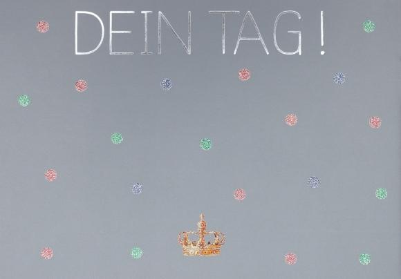 Postkarte: Dein Tag - Krone
