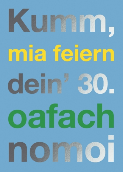 Doppelkarte: Kumm, mia feiern dein' 30. oafach nomoi