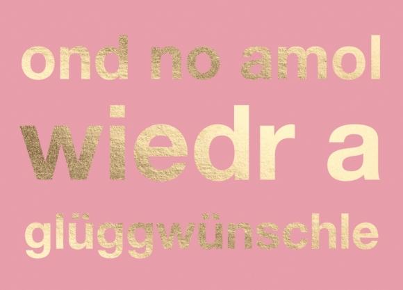 Postkarte: ond no amol wiedr a glüggwünschle