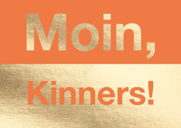 Postkarte: Moin, Kinners!
