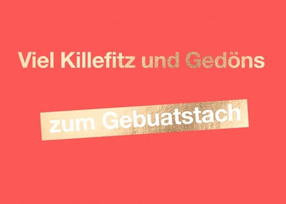 Postkarte: Viel Killefitz und Gedöns zum Gebuatstach