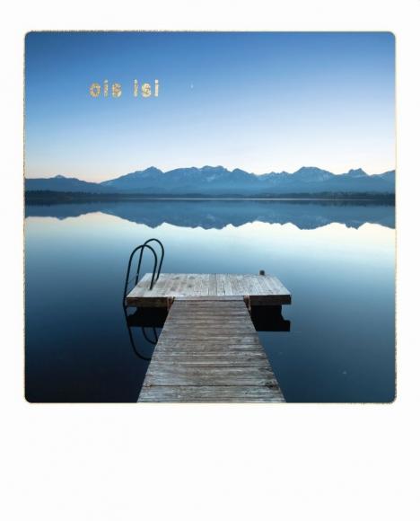 Postkarte: ois isi. See mit Steg.