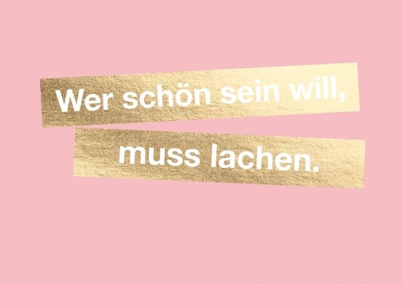 Postkarte: Wer schön sein will, muss lachen