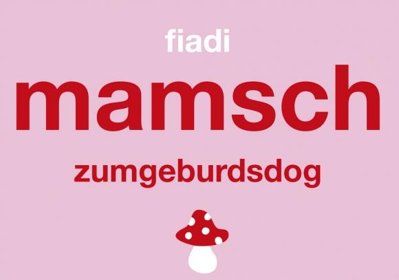 Doppelkarte: fiadimamschzumgeburdsdog