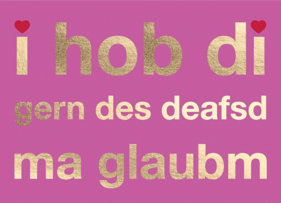 Postkarte: i hob di gern des deafsd ma glaubm
