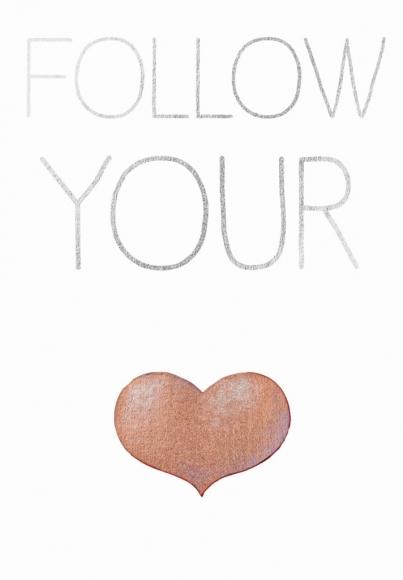 Postkarte: Follow your ... (heart)