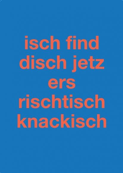 Postkarte: isch find disch jetz ers rischtisch knackisch