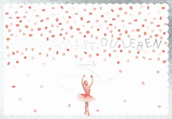 Postkarte: Hoch sollst du leben. Ballerina.