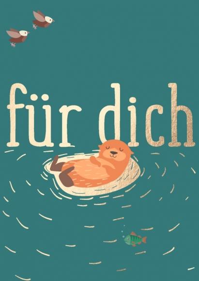 Postkarte: Für Dich - Otter